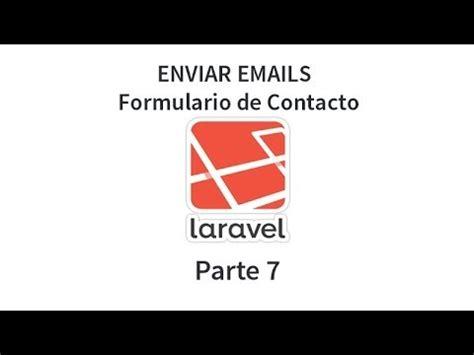 laravel mail tutorial tutorial de laravel parte 7 enviar email con mail send