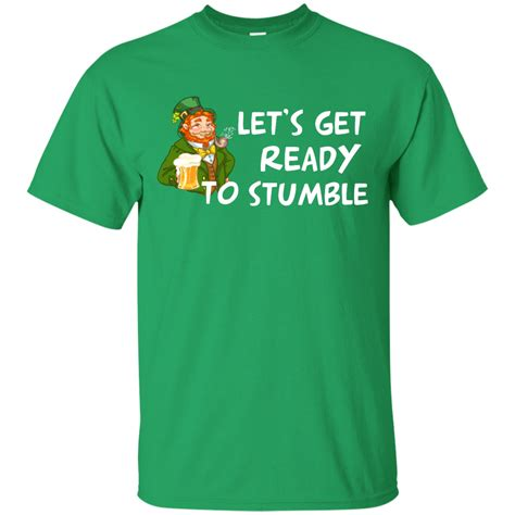 st s day shirt st s day shirt lets get ready to stumble