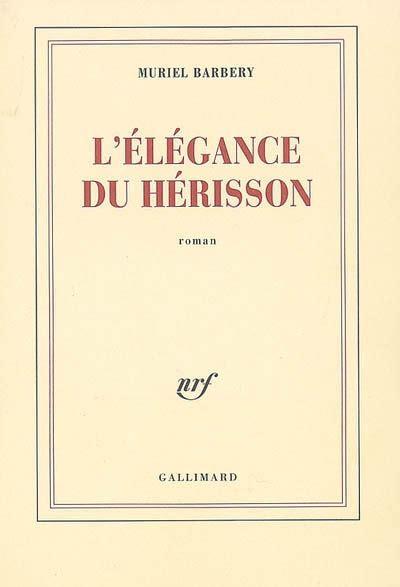 libro llgance du hrisson folio l 233 l 233 gance du h 233 risson muriel barbery a propos de livres