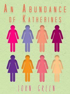 an abundance of katherines series 1 1000 images about an abundance of katherines on