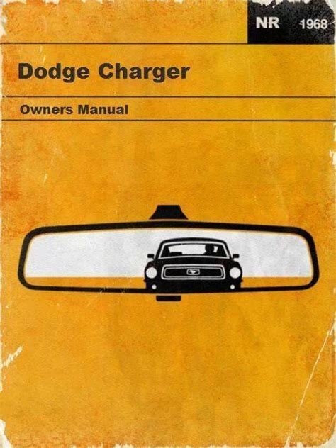 1968 dodge charger owners manual cars charger dodge chargers and 1968 dodge charger