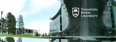 Thompson Rivers Mba Admission Requirements by Thompson Rivers Graduate Programs