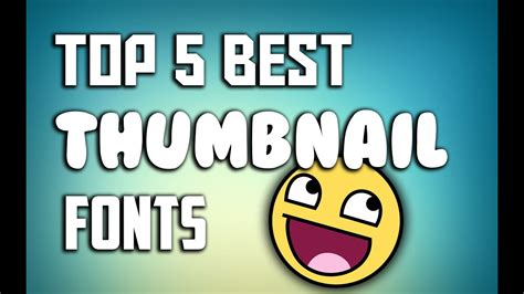 lomonox top 5 best text top 5 thumbnail fonts of 2015