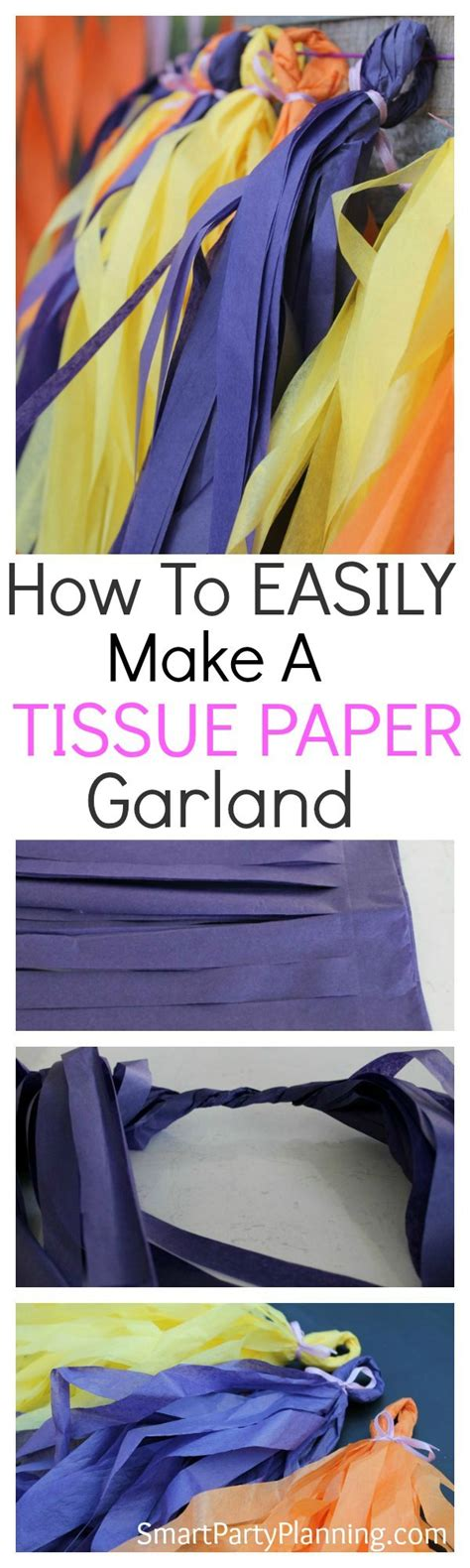 How To Make A Paper Garland - how to make a tissue paper garland
