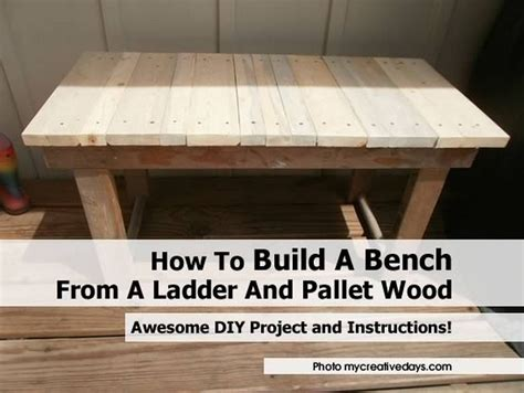 how to make a bench from a pallet how to build a bench from a ladder and pallet wood