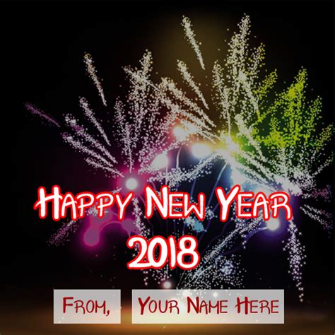 new year 2018 name awesome firework new year 2018 wishes name wish card sent