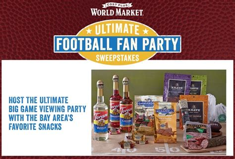 Cost Plus World Market Sweepstakes - cost plus world market ultimate football fan party sweepstakes sweepstakesbible