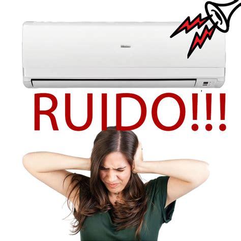 imagenes de ruidos fuertes mi aire acondicionado hace ruido 191 que le puede pasar