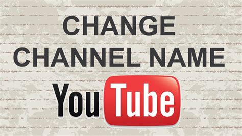 change youtube channel layout 2015 how to change youtube channel name 2015 youtube