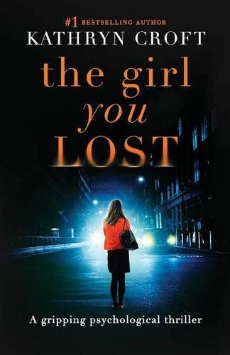 best friend a gripping psychological thriller with an absolutely brilliant twist books the you lost a gripping psychological thriller by