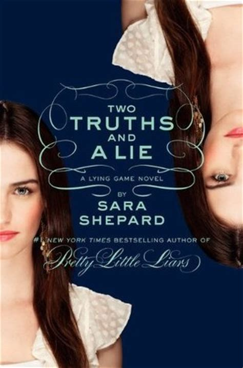 libro lying two truths and a lie the lying game 3 by sara shepard reviews discussion bookclubs lists