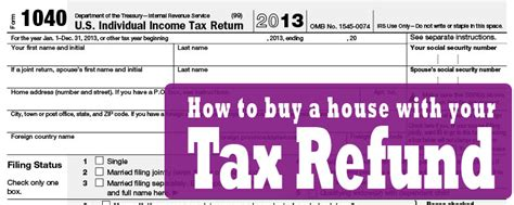 buy a house with your tax refund as a payment grand