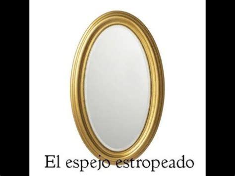 que es el cuento cuento el espejo estropeado 191 qu 233 es la verdadera