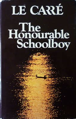 The Honourable Schoolboy existential ennui the honourable schoolboy by le carr 233 karla trilogy 2 a review