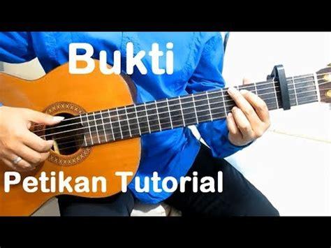 tutorial belajar gitar petikan full download tutorial gitar virgoun bukti versi mudah