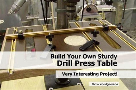 build your own sturdy drill press table