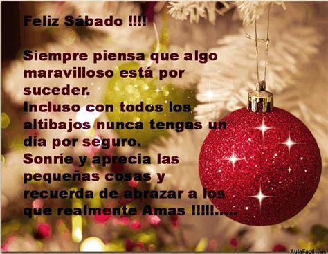 imagenes feliz sabado navidad imagenes feliz y positivo imagui