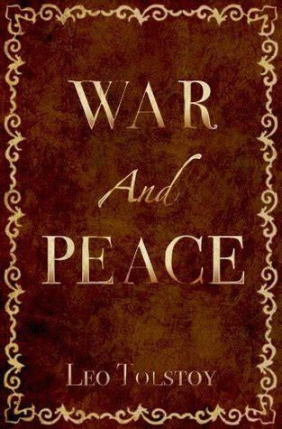 peace books war and peace by leo tolstoy reviews discussion