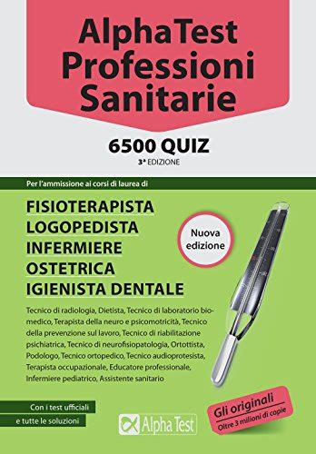 test ingresso dietistica alpha test professioni sanitarie 6500 quiz medicina