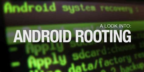 android rooter your android and you should you root phonedog