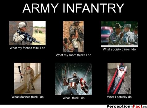 Gay Army Meme - army infantry what people think i do what i really