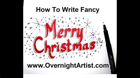 write merry christmas calligraphy style youtube