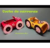 Manualidades Coche De Carreras Con Papel Higi&233nico  YouTube