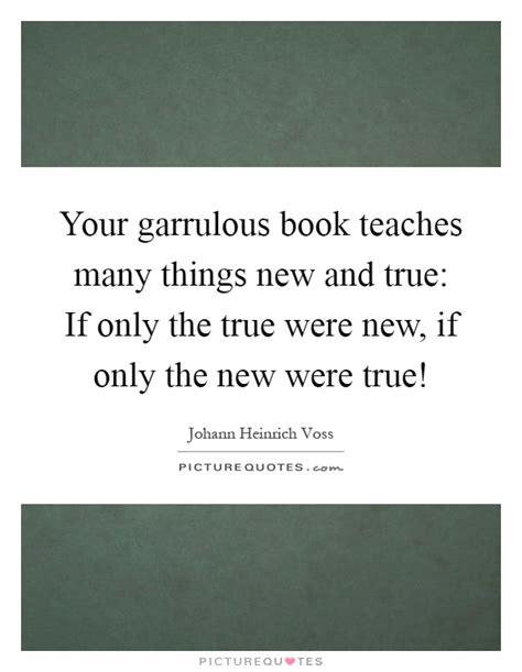 new book teaches how to quot break the your garrulous book teaches many things new and true if only picture quotes
