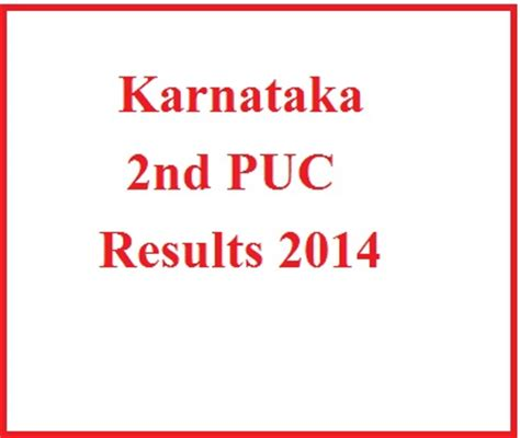 Mba Results 2014 Mysore by Check 2nd Puc Results 2014 Karnataka Puc Results 2014