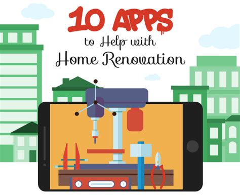 apps to help with home renovation infographic 10 apps to help with home renovation infographic