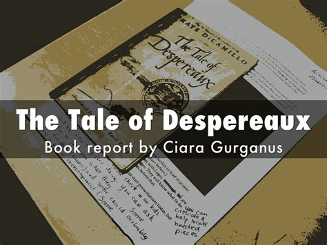 the tale of despereaux book report the tale of despereaux book report the tale of despereaux