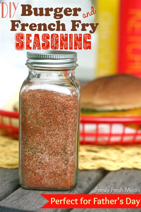 best burger spices best burger fry seasoning family fresh meals