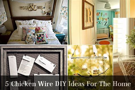 home decorating ideas for 5 chicken wire diy ideas for the home