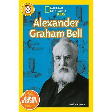 biography of alexander graham bell book 25 best ideas about alexander graham bell on pinterest