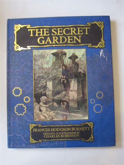 Who Wrote The Secret Garden by The Secret Garden Written By Burnett Frances Hodgson