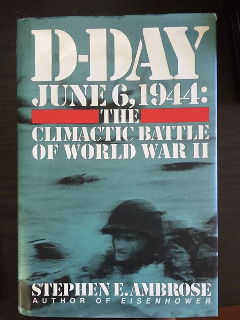 libro overlord d day and the d day june 6 1944 the climactic battle of wwii stephen ambrose historical tours
