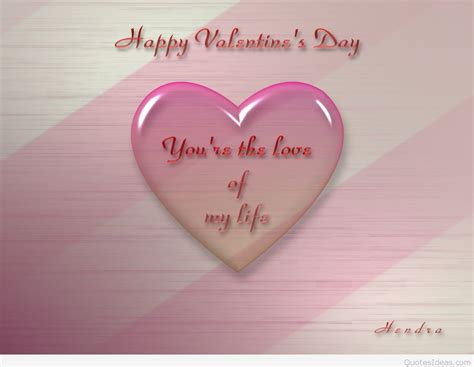 happy valentines day of my happy s day messages cards and sayings 2016