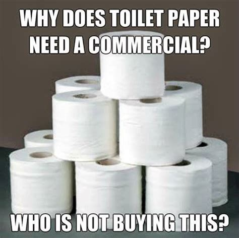 Toilet Paper Meme - funny toilet paper commercial meme joke picture funny pinterest toilets jokes and