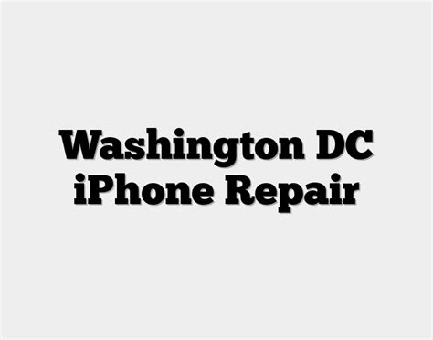 washington dc iphone repair shops iphone screen