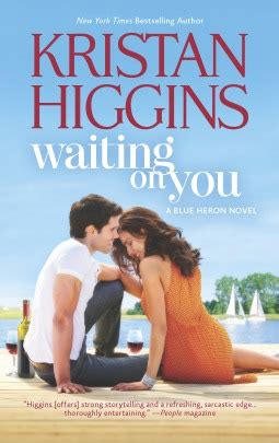 waiting for you books waiting on you blue heron 3 by kristan higgins
