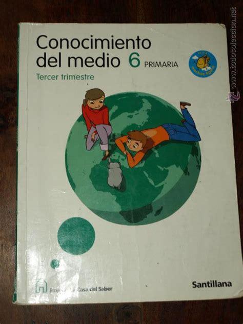 conocimiento medio 6 primaria santillana conocimiento medio 6 186 primaria la casa comprar libros de texto en todocoleccion 44951693