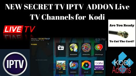 live tv channels new secret tv iptv addon live tv channels for kodi 100