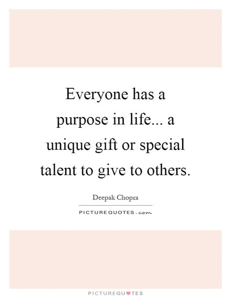 Everyone Has A by Purpose In Quotes Sayings Purpose In Picture