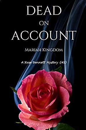 dead roses books dead on account a mystery book 1 ebook