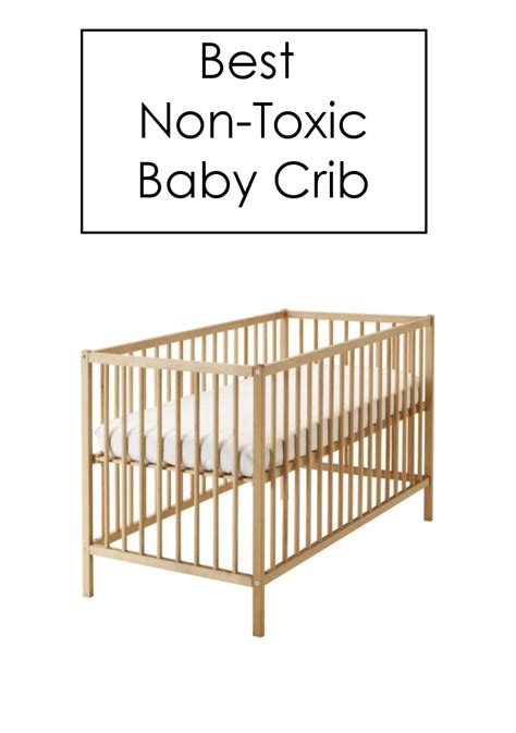 Non Toxic Baby Cribs the best non toxic crib the modern mindful