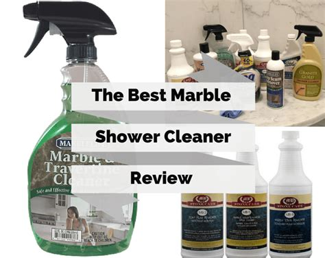 the best bathroom cleaner ultimate buyers guide to the best marble shower cleaner