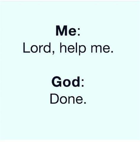God Help Me Meme - funny lord help me memes of 2017 on me me