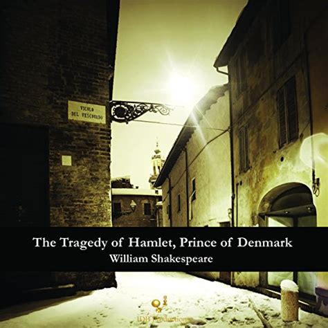 themes of hamlet prince of denmark the tragedy of hamlet prince of denmark 187 storefront