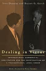 Dealing In Virtue dealing in virtue international commercial arbitration and the construction of a transnational