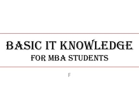 Basic Knowledge Of Mba basic it knowledge for mba students